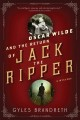 Oscar Wilde and the return of Jack the Ripper / Gyles Brandreth. cover