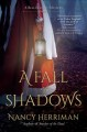 A fall of shadows / Nancy Herriman. cover