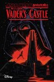 Star Wars adventures. Tales from Vader's castle. [1] / written by Cavan Scott ; art by Derek Charm, Chris Fenoglio, Kelley Jones, Corin Howell, Robert Hack, & Charles Paul Wilson III. cover