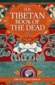 The Tibetan book of the dead / translated by Lāma Kazi Dawa-Samdup ; introduction by John Baldock. cover