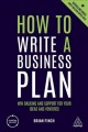 How to write a business plan : win backing and support for your ideas and ventures / Brian Finch. cover