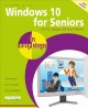 Windows 10 for seniors in easy steps : for PCs, laptops and touch devices / Michael Price. cover