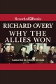 Why the allies won [electronic resource] / Richard Overy. cover