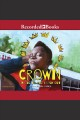 Crown [electronic resource] : an ode to the fresh cut / Derrick Barnes. cover