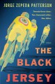 The black jersey : a novel / Jorge Zepeda Patterson ; translated by Achy Obejas. cover