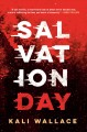 Salvation day / Kali Wallace. cover