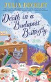 Death in a Budapest butterfly / Julia Buckley. cover