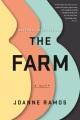 The farm : a novel / Joanne Ramos. cover
