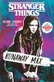 Stranger things: Runaway Max / Brenna Yovanoff. cover