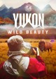 Yukon : wild beauty cover
