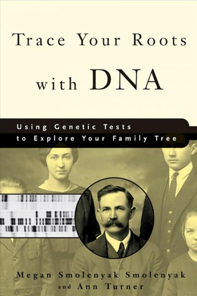 Book Jacket Trace Your Roots With DNA