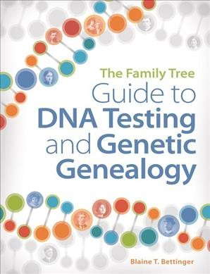 Book Jacket The Family Tree Guide To DNA Testing and Genetic Genealogy