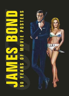 Book Cover James Bond 50 Years Of Movie Posters