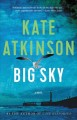 Big sky / Kate Atkinson.