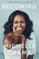 Becoming / Michelle Obama.