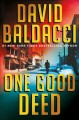 One good deed / David Baldacci.