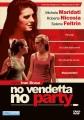 Cover for No vendetta, no party