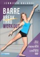 Cover for Barre break thru workout