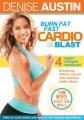 Cover for Denise Austin. Burn fat fast. Cardio blast