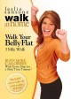 Cover for Leslie Sansone Walk at home. Walk your belly flat