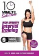 Cover for 10 minute solution. High intensity interval training