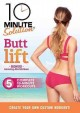 Cover for 10 minute solution. Butt lift