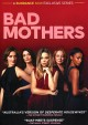 Cover for Bad Mothers Season 1