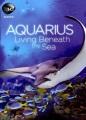 Cover for Aquarius living beneath the sea