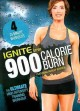 Cover for Ignite by SPRI. 900 calorie burn: the ultimate high intensity training work...