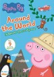 Cover for Peppa Pig. Around the world.
