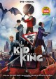 Cover for The kid who would be king [DVD recording]