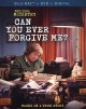 Cover for Can you ever forgive me? [(Blu-ay) videorecording]
