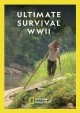 Cover for Ultimate survival: WWII.