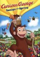 Cover for Curious George swings into Spring