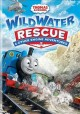 Cover for Thomas & Friends Wild Water Rescue & Other Engine Adventures