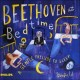 Cover for Beethoven at bedtime: a gentle prelude to sleep.