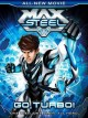 Cover for Max Steel: go turbo! a movie adventure