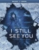 Cover for I Still See You