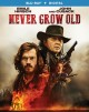 Cover for Never Grow Old