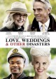 Cover for Love, Weddings & Other Disasters