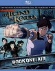 Cover for The legend of Korra. Book one, Air