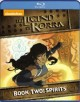 Cover for The legend of Korra. Book two:Spirits.