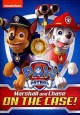 Cover for PAW patrol. Marshall and Chase on the case!