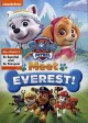 Cover for PAW patrol. Meet Everest!