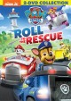 Cover for Paw Patrol - Roll to the Rescue