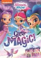 Cover for Shimmer and Shine. Glitter magic!.