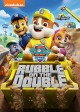 Cover for Paw Patrol: Rubble on the Double