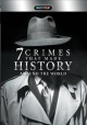 Cover for 7 crimes that made history around the world