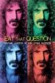 Cover for Eat that question: Frank Zappa in his own words