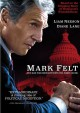 Cover for Mark Felt: the man who brought down the White House